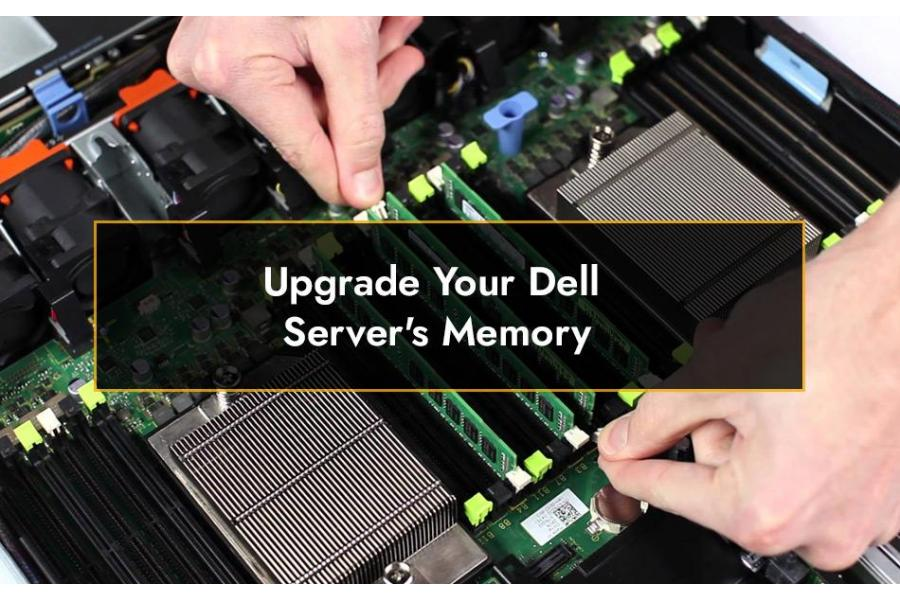 Upgrade Your Dell Server's Memory